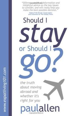 Stop! Before You Move Your Life Overseas You Need To Read This Book