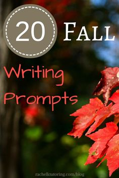 Are your students stuck with what to write about this fall? Try these 20 fall writing prompts to get them started!