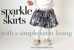 TUTORIAL: Sparkle Skirts with a simple satin lining | MADE