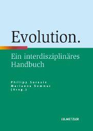 """Zentrale Wissenschaftsdebatten verstehen mit den """"Interdisziplinären Handbüchern"""" von J.B. Metzler: """"Evolution"""" von Philipp Sarasin, Marianne Sommer (Hrsg.)!"""