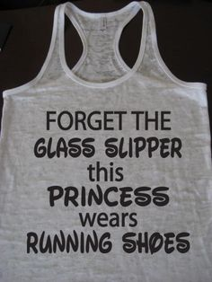 Items similar to Forget The Glass Slipper This Princess Wears Running Shoes Gym Motivational Exercise Workout Tank Top on Etsy Running Motivation, Fitness Motivation, Disney Princess Half Marathon, Disney Marathon, Princess Disney, Running Club, Running Training, Running Costumes, Running Tank Tops