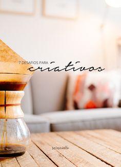 7 desafios para criativos