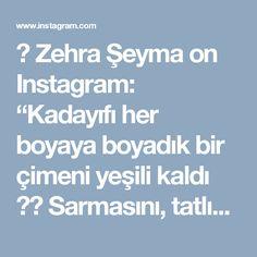 """⚪ Zehra Şeyma on Instagram: """"Kadayıfı her boyaya boyadık bir çimeni yeşili kaldı  Sarmasını, tatlısını, telli babasını yaptım bir kurabiyesi kalmıştı. Sonunda onuda…"""""""