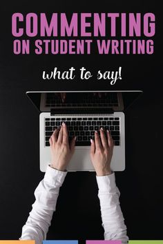 Grading student writing - commenting on student writing?! Here is what to say and how to prepare students for receiving feedback.