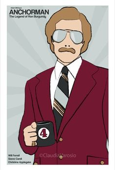 Anchorman: The Legend of Ron Burgundy (2004) - Minimal Movie Poster by Claudia Varosio #minimalmovieposter #alternativemovieposter #claudiavarosio