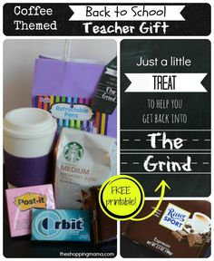 "Back to School Teacher Gift ""Just a little treat to get you back into the grind"" FREE Printable."