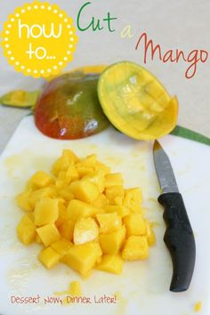 {Dessert Now, Dinner Later!} How To... Cut a Mango with step-by-step photos. Tells you how to tell if a mango is ripe and what to look for in a mango- THANK YOU!!!