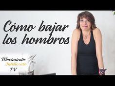Cómo bajar los hombros Lea Kaufman. YouTube.