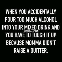 "I mean, pretty much. I love that it says ""accidentally."" Funny quotes keep me sane at work! Me Quotes, Funny Quotes, Funny Memes, Im Crazy Quotes, Funny Drinking Quotes, Rock Quotes, Random Quotes, Haha Funny, Hilarious"