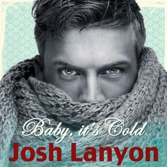 Audio book Baby, it's Cold by Josh Lanyon. Cover made by Johanna Ollila.