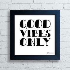 Quadro Good Vibes Only — www.encadreeposters.com.br