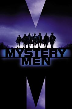 CLICK IMAGE TO WATCH Mystery Men (1999) FULL MOVIE