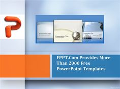 Download Free PowerPoint Templates at FPPT, your top online resource when it comes to PowerPoint Presentation PPT templates, PowerPoint backgrounds and articles covering presentation tips, technology reviews of platforms including Windows, Mac, Android, iOS, and a lot more!