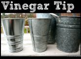 Good Ideas For You | Vinegar Tips.     Make shiny new galvanized buckets looks weathered.