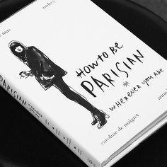 How to be parisian! I want this book soooo baaaaad!