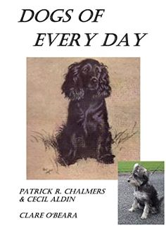 Dogs Of Every Day: New Edition by Clare O'Beara Dog Books, Children's Books, Books To Read, Field Spaniel, Recommended Books, Dog Facts, Companion Dog, Irish Wolfhound, Every Day Book
