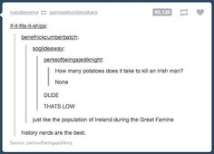 IM IRISH AND I FIND THIS HILARIOUS