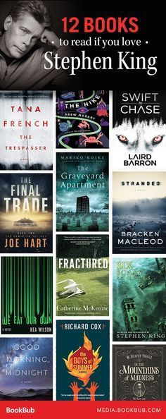12 books to read if you love Stephen King, inlcuding a crime thriller from Tana French.