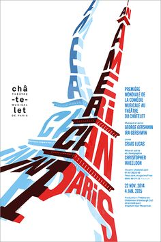 Philippe Apeloig's poster design for Théâtre du Châtelet's 'An American in Paris'  #design #poster #graphicdesign #rgdDT