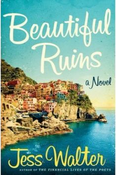 The Best Beach Reads: Transport yourself to the Mediterranean with Beautiful Ruins by Jess Walter, a romantic read that tosses between Italy in the and modern-day Hollywood. Cinque Terre, Summer Reading Lists, Beach Reading, Summer Books, Reading Room, Fall Books, Reading Club, The Verve, 6 Feet Under