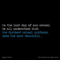Missing my school lyf :( Childhood Friendship Quotes, Childhood Memories Quotes, Real Friendship Quotes, Bff Quotes, Fact Quotes, School Memories, Student Life Quotes, School Days Quotes, Ending Quotes
