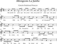 Allongeons la Jambe. Canción Tradicional Francesa.