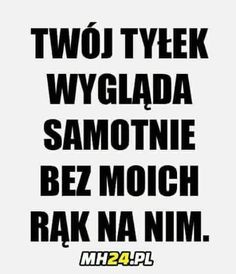 Funny Relatable Memes, Funny Quotes, Life Quotes, Polish Memes, Weekend Humor, Word Art, Cute Couples, Haha, It Hurts