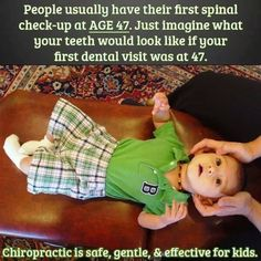 True preventative care. Chiropractic is especially important for babies and kids. #GetAdjusted  #chiropractic