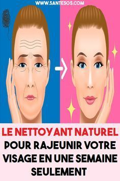 Le Nettoyant Naturel Pour Rajeunir Votre Visage En Une Semaine Seulement Natural Cleanser Face Care Cleanser