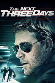 Watch The Next Three Days 2010 full movie Hd 1080p