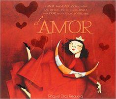 Amor (LUMEN INFANTIL): Amazon.es: RAQUEL DÍAZ REGUERA: Libros