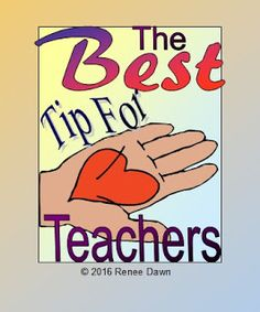Teacher Ink: Best Tip for Teachers