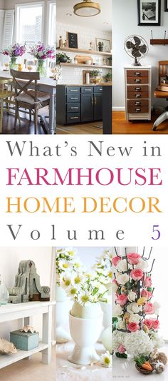 What's New in Farmhouse Home Decor Volume 5