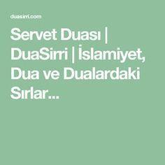 Servet Duası | DuaSirri | İslamiyet, Dua ve Dualardaki Sırlar...