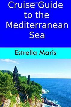 Cruise Guide towards the mediterranean and beyond: strategies for excursions, entry f…: Brand: Author: Cost: (at the… #Travelgoods #Cruise