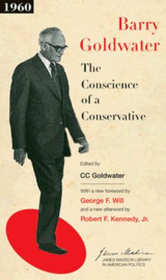 10 Non-fiction Books for Learning About Conservatism: The Conscience of a Conservative, by Barry Goldwater