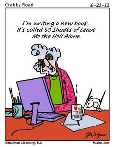 #Maxine makes me laugh!