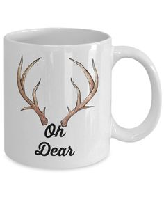 Funny Coffee Cup Mug/Oh Dear/Reindeer Antlers Christmas Novelty Gift Holiday by Habensengallery on Etsy
