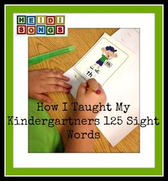 Heidi Songs How I taught my Kindergartners 125 sight words. .jpg