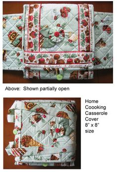 Here's a Home Cooking Casserole Cover that Mary-Lou made.  Love her fabric!