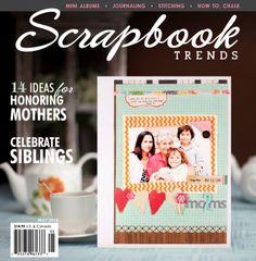 Scrapbook Trends Magazine: May 2012 | Northridge Publishing