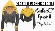 Welcome back Sun Clan! Im back with a highly anticipated pattern! Today we are learning how to make this awesome color block hoodie! It is ideal for a cool summer night on the beach, or Crochet Hoodie, Crochet Crop Top, Crochet Cardigan, Easy Crochet, Knit Crochet, Crochet Edging Tutorial, Boho Crochet Patterns, Bye Felicia, Crochet Videos