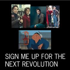 Sign me up for the next revolution with Enjolras and Marius! Haha! The grandmother from Mulan is so freaking funny. And she knows how to pick some seriously hot men.... Aaron Tveit and Eddie Redmayne are fantastic. :)