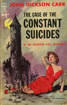 Berkley Books G-60 - John Dickson Carr - The Case of the Constant Suicides | Flickr - Photo Sharing!