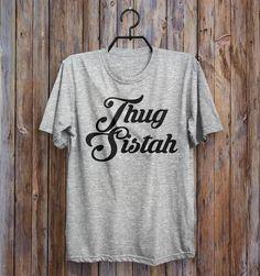 Thug Sistah Vintage Design T-Shirt UNISEX