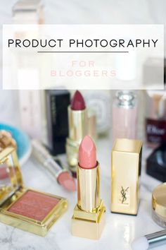 Product Photography for Bloggers