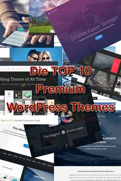 Die TOP Premium WordPress Themes + Bonus Premium Wordpress Themes, User Experience, All About Time, Knowledge, Coding, Marketing, Top, Spinning Top