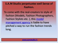As an elite address to the plenary breed of fashion industry, S.A.M Studio is a model management agency that enables to the real-creators ( Models, Fashion Stylists, Photographers and so more)of fashion sense.