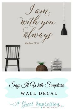 I Am With You Always bible verse wall decor ♥ This Matthew 28:20 decal of Inspirational words of Truth will add beauty to your home decor • You're going to love how the decal will look like it's been painted onto your wall. Plus, installing is as easy as 1-2-3! • Comes in multiple sizes and a variety of color options to choose from. #iamwithyoualways #matthew2820