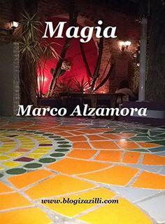 Magia: Ó Poderosa Força Vital do Universo... (Portuguese Edition) by Marco Alzamora, http://www.amazon.com/dp/B00QFC8IRY/ref=cm_sw_r_pi_dp_GplFub1G4GHVR
